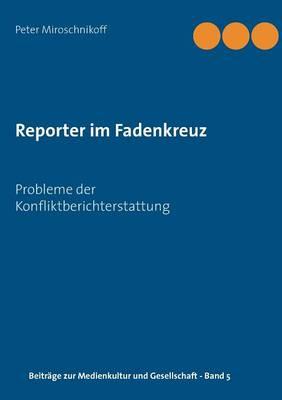 Reporter Im Fadenkreuz (Paperback)