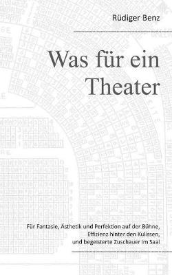 Was Fur Ein Theater (Paperback)