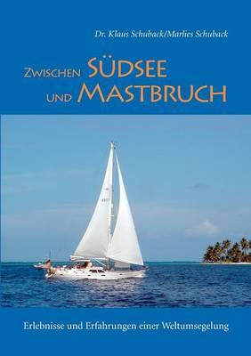 Zwischen Sudsee Und Mastbruch (Paperback)
