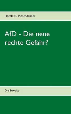 Afd - Die Neue Rechte Gefahr? (Paperback)