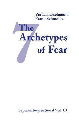 The Seven Archetypes of Fear (Paperback)