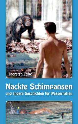 Nackte Schimpansen (Paperback)