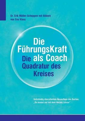 Die FuhrkungsKraft als Coach (Paperback)