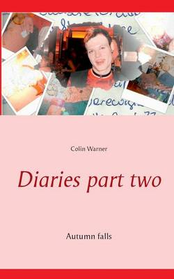 Diaries Part Two (Paperback)