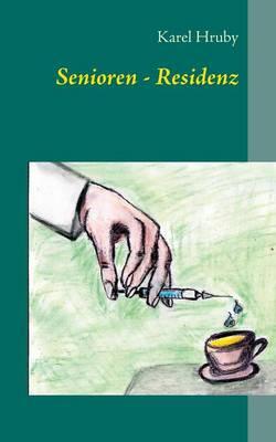 Senioren - Residenz (Paperback)