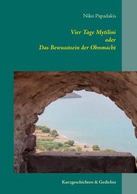 Vier Tage Mytilini (Paperback)