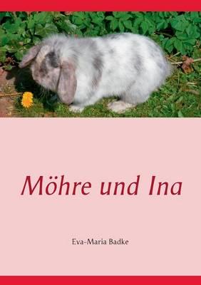 Moehre und Ina (Paperback)