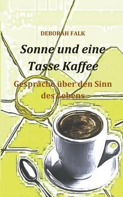 Sonne Und Eine Tasse Kaffee (Paperback)
