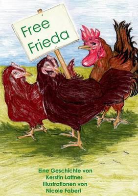 Free Frieda (Paperback)