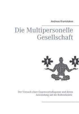 Die Multipersonelle Gesellschaftdipl. Pad. (Paperback)