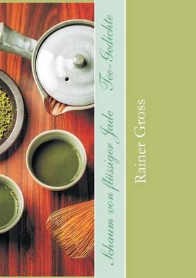 Schaum Von Flussiger Jade (Paperback)