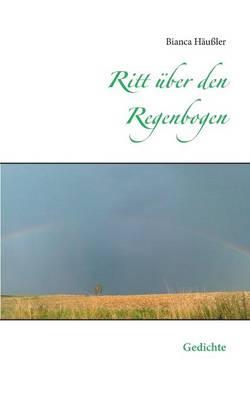 Ritt Uber Den Regenbogen (Paperback)