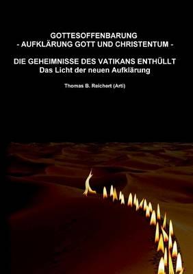 Gottesoffenbarung - Aufklarung Gott Und Christentum - (Paperback)