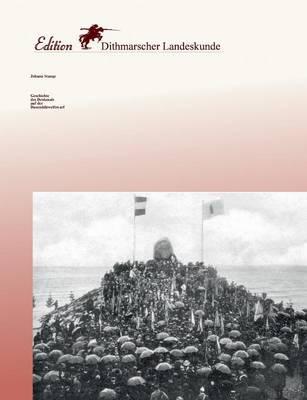 Geschichte Des Denkmals Auf Der Dusendduwelswarf (Paperback)