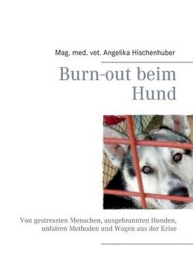 Burn-Out Beim Hund (Paperback)
