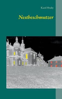 Nestbeschmutzer (Paperback)