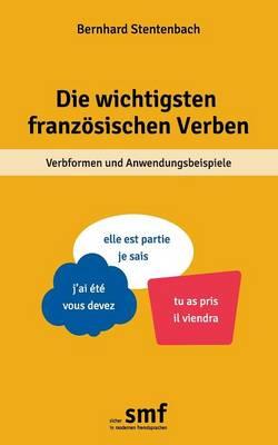 Die Wichtigsten Franzosischen Verben (Paperback)
