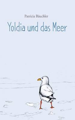 Yoldia Und Das Meer (Paperback)