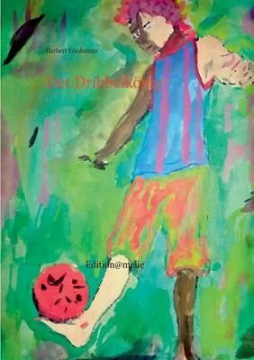 Der Dribbelkonig (Paperback)