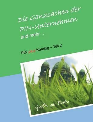 Die Ganzsachen Der Pin-Unternehmen Und Mehr (Paperback)