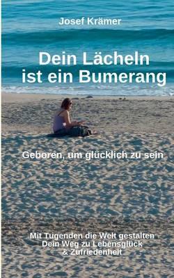 Dein Lacheln Ist Ein Bumerang (Paperback)
