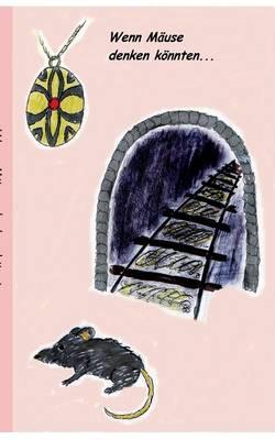 Wenn Mause denken koennten (Paperback)