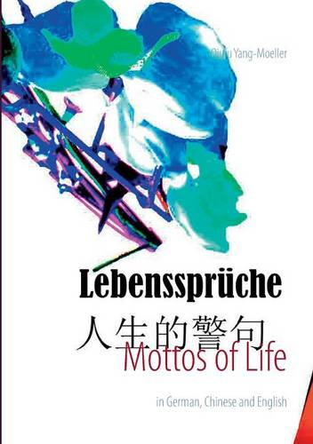 Mottos of Life (Paperback)
