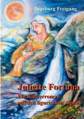 Juliette Fortuna (Paperback)