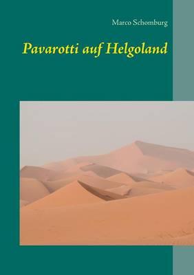 Pavarotti Auf Helgoland (Paperback)