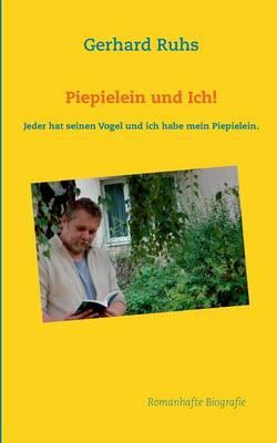Piepielein Und Ich! (Paperback)