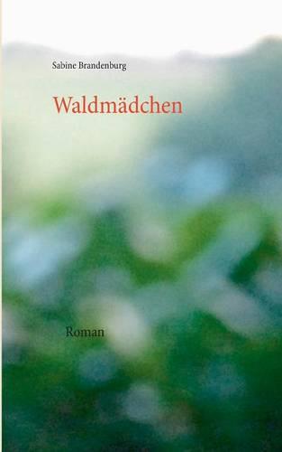 Waldmadchen (Paperback)