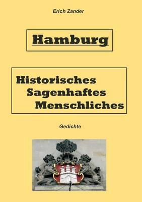 Hamburg Historisches, Sagenhaftes, Menschliches (Paperback)