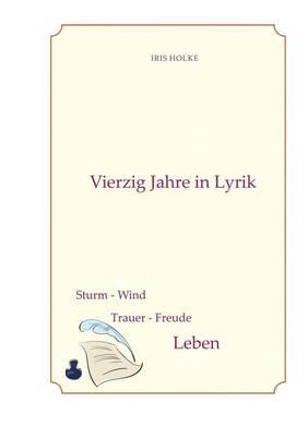Vierzig Jahre in Lyrik (Paperback)