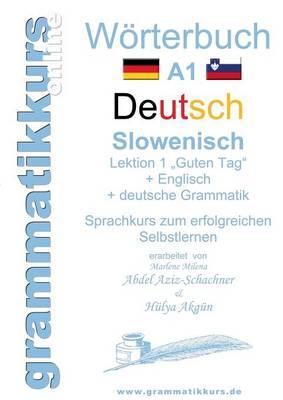 """Worterbuch Deutsch - Slowenisch A1 Lektion 1 """"Guten Tag"""" (Paperback)"""