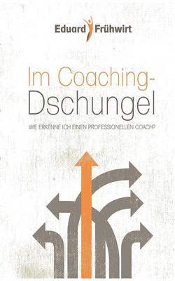 Im Coaching-Dschungel (Paperback)