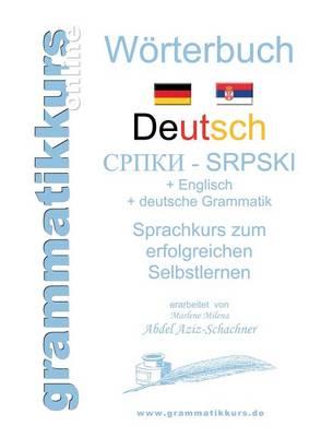 Worterbuch Deutsch-Serbisch-Englisch Niveau A1 (Paperback)