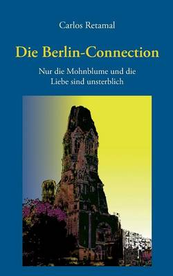 Die Berlin-Connection (Paperback)
