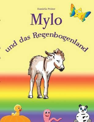 Mylo Und Das Regenbogenland (Paperback)