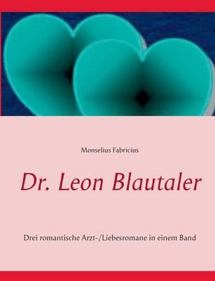 Dr. Leon Blautaler (Paperback)
