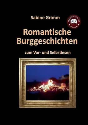 Romantische Burggeschichten (Paperback)