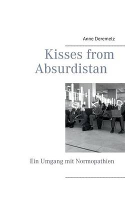 Kisses from Absurdistan (Paperback)
