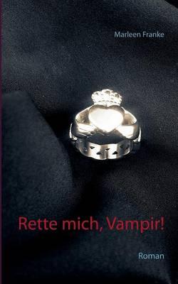 Rette Mich, Vampir! (Paperback)