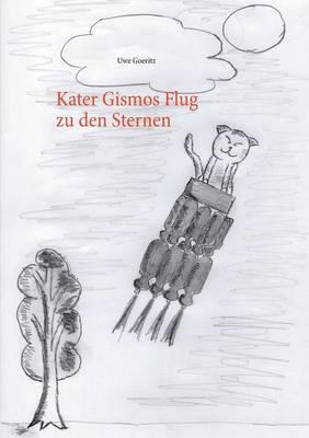 Kater Gismos Flug Zu Den Sternen (Paperback)