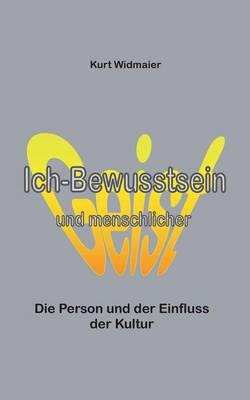 Ich-Bewusstsein Und Menschlicher Geist (Paperback)