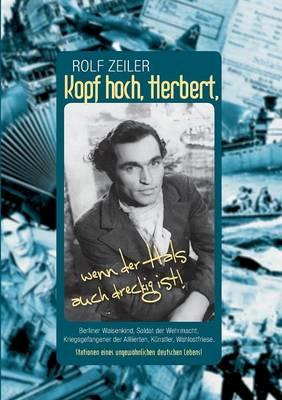 Kopf Hoch, Herbert, Wenn Der Hals Auch Dreckig Ist! (Paperback)