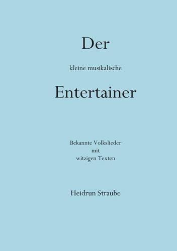 Der Kleine Musikalische Entertainer (Paperback)