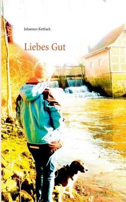 Liebes Gut (Paperback)