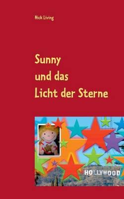 Sunny Und Das Licht Der Sterne (Paperback)