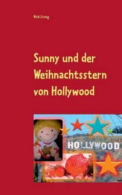Sunny Und Der Weihnachtsstern Von Hollywood (Paperback)