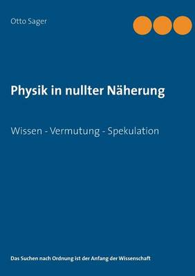 Physik in Nullter Naherung (Paperback)